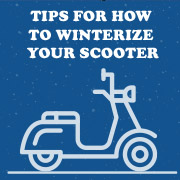 Four Tips For Storing Your Scooter This Winter, and Three Tips For Not Storing It.